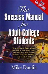 The Success Manual for Adult College Students