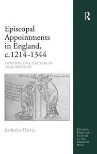 Episcopal Appointments in England, C. 1214 - 1344
