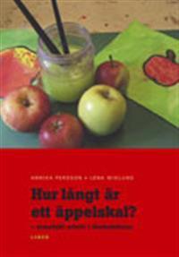Hur långt är ett äppelskal? - tematiskt arbete i förskoleklass