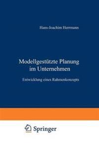 Modellgestützte Planung Im Unternehmen
