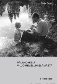Välähdyksiä Viljo Revellin elämästä