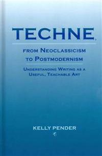 Techne, From Neoclassicism to Postmodernism