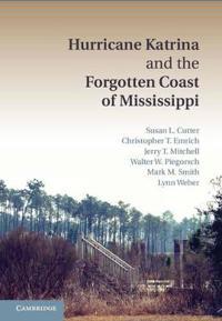 Hurricane Katrina and the Forgotten Coast of Mississippi
