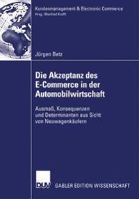 Die Akzeptanz Des E-Commerce in Der Automobilwirtschaft