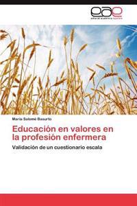 Educacion En Valores En La Profesion Enfermera