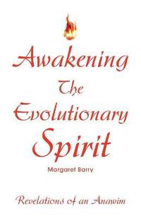 Awakening the Evolutionary Spirit