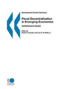 Fiscal Decentralisation in Emerging Economics