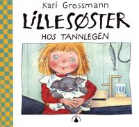 Lillesøster hos tannlegen - Kari Grossmann pdf epub