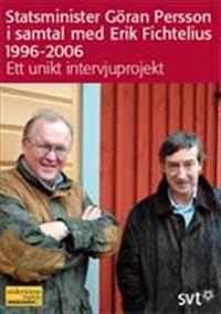 Statsminister Göran Person i samtal med Erik Fichtelius 1996-2006