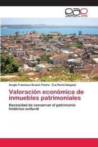 Valoracion Economica de Inmuebles Patrimoniales
