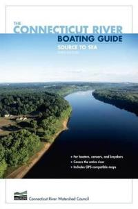 The Connecticut River Boating Guide