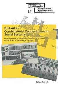 Combinatorial Connectivities in Social Systems