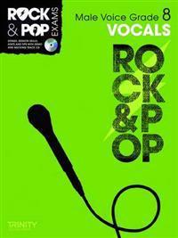 Trinity rock & pop exams: vocals grade 8 (male voice)