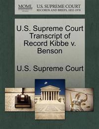 U.S. Supreme Court Transcript of Record Kibbe V. Benson