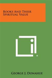 Books and Their Spiritual Value