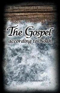 The Gospel According to Noah