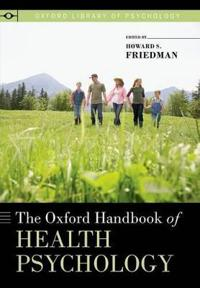 The Oxford Handbook of Health Psychology