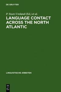 Language Contact Across the North Atlantic