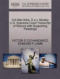 CIA Mar Adra, S A V. Mosley U.S. Supreme Court Transcript of Record with Supporting Pleadings