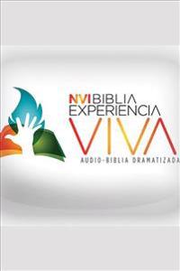 Experiencia Viva, El Nuevo Testamento con Salmos y Proverbios / Live Experience, New Testament with Psalms and Proverbs