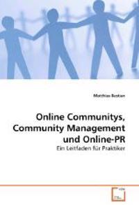 Online Communitys, Community Management und Online-PR