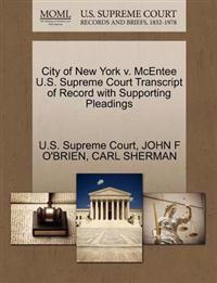 City of New York V. McEntee U.S. Supreme Court Transcript of Record with Supporting Pleadings