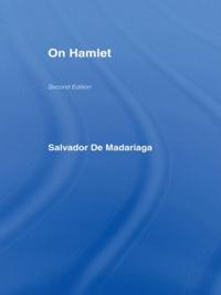 Salvador De Madariaga on Hamlet