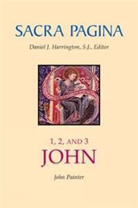 Sacra Pagina, 1, 2, and 3 John