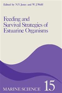 Feeding and Survival Srategies of Estuarine Organisms