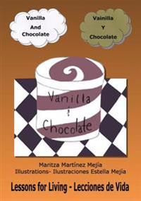 Vanilla and Chocolate/Vainilla y Chocolate