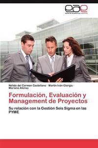 Formulacion, Evaluacion y Management de Proyectos