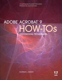 Adobe Acrobat 9 How-Tos