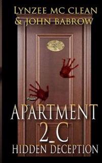 Apartment 2-C: Hidden Deception