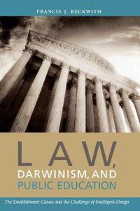 Law, Darwinism & Public Education
