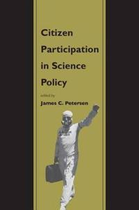 Citizen Participation in Science Policy
