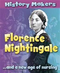 History Makers: Florence Nightingale