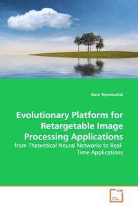 Evolutionary Platform for Retargetable Image Processing Applications
