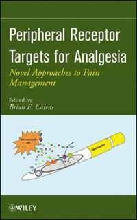 Peripheral Receptor Targets for Analgesia