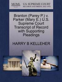 Branton (Parey P.) V. Parker (Mary E.) U.S. Supreme Court Transcript of Record with Supporting Pleadings
