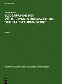 Bodenfunde Der Volkerwanderungszeit Aus Dem Main-Tauber-Gebiet