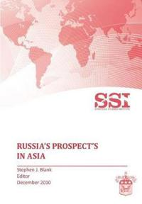 Russia's Prospects in Asia