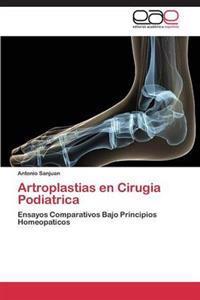 Artroplastias En Cirugia Podiatrica