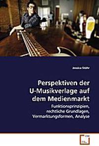 Perspektiven der U-Musikverlage auf dem Medienmarkt