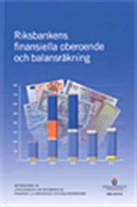 Riksbankens finansiella oberoende och balansräkning : betänkande från Utredningen om Riksbankens finansiella oberoende och balansräkning  SOU 2013:9