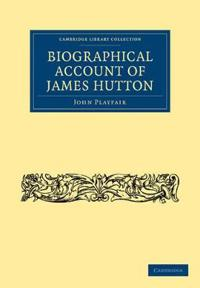Biographical Account of James Hutton