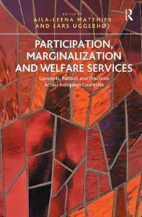 Participation, Marginalization and Welfare Services