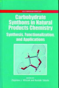 Carbohydrate Synthons in Natural Products Synthesis