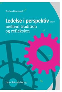 Ledelse i perspektiv-Mellem tradition og refleksion