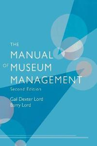 The Manual of Museum Managment