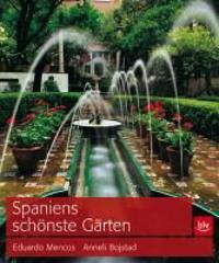 Spaniens schönste Gärten